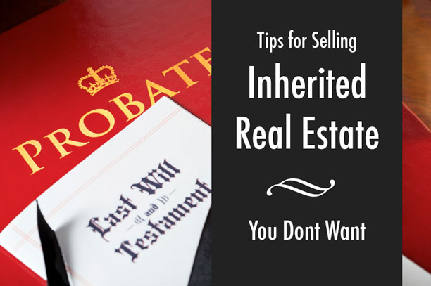 Selling Inherited Real Estate Property